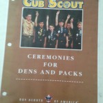Cub Scout Ceremonies for Dens and Packs